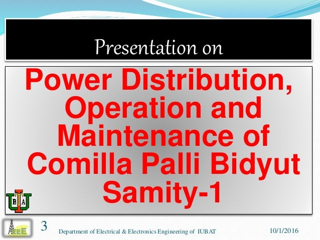 Presentation on power distribution, operation and maintenance in comilla pbs 1 Slide 3