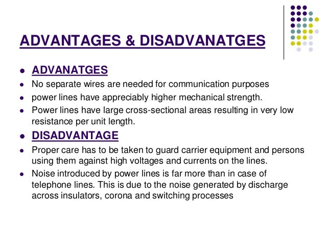 The advantages and disadvanatges of the