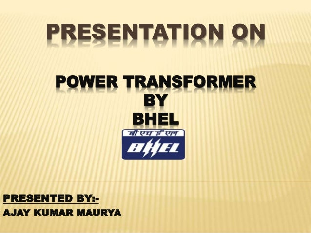 Presentation on Power Transformer