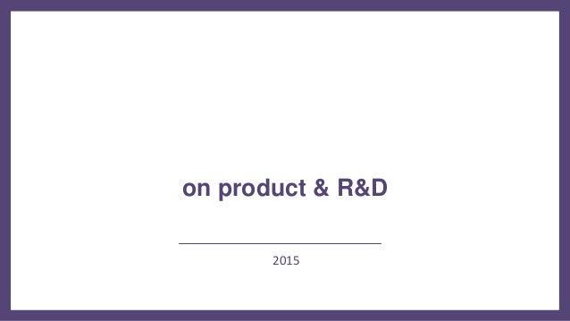 Presentation on  product & R&D Slide 2