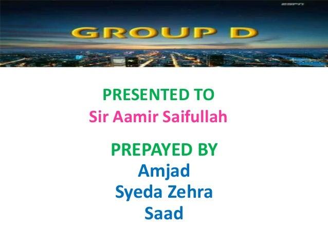 PRESENTED TO Sir Aamir Saifullah PREPAYED BY Amjad Syeda Zehra Saad