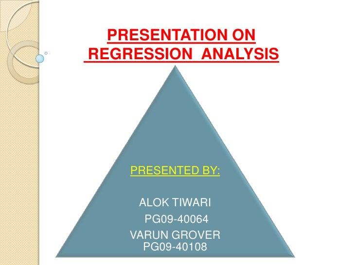 PRESENTATION ON<br /> REGRESSION  ANALYSIS<br />