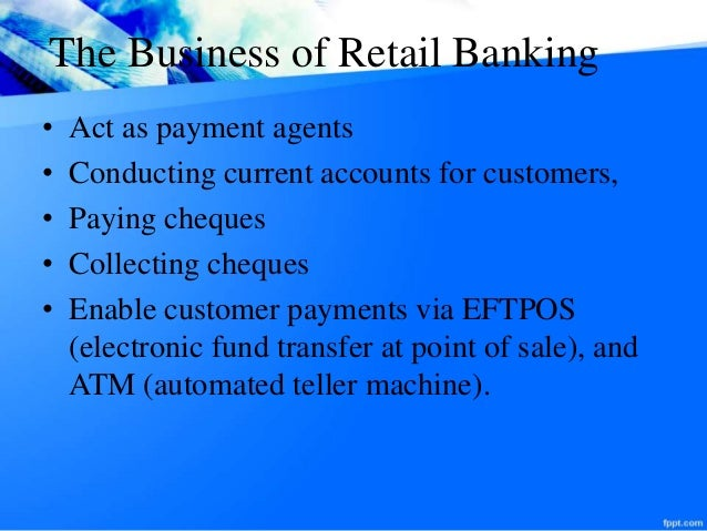 Presentation On Retail Banking System