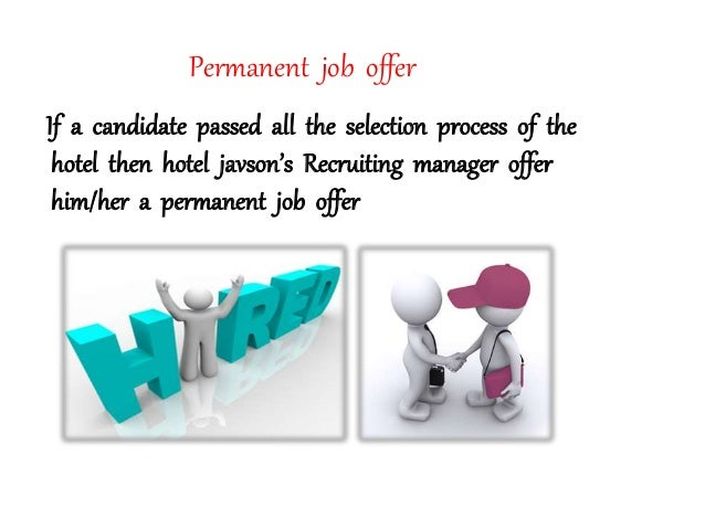 the selection process undertaken by human resource manager These headings and further details and additional tools and resources can be found on the online business tools website too often senior managers pay scant attention to the recruitment process and only become human resources will send copies of the application forms and the shortlisting criteria to all members.