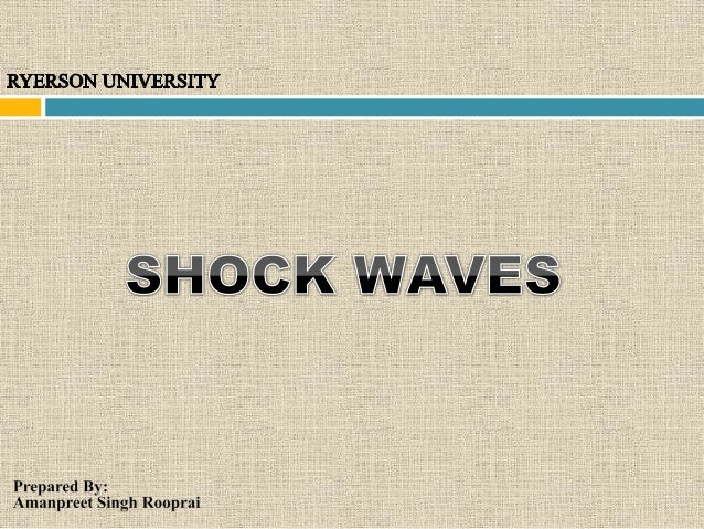  In descriptive terms Shock wave is a very sharp, thin, wave front. At sea level shock wave in air has a thickness of ab...