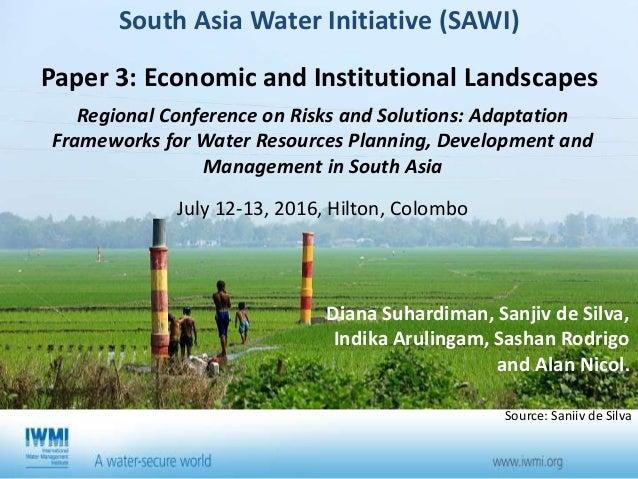 Diana Suhardiman, Sanjiv de Silva, Indika Arulingam, Sashan Rodrigo and Alan Nicol. South Asia Water Initiative (SAWI) Pap...