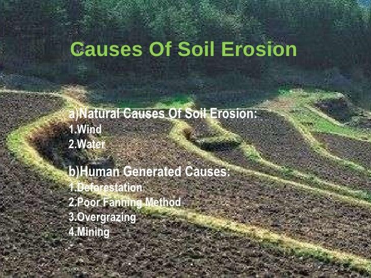 Presentation on soil for Soil erosion causes