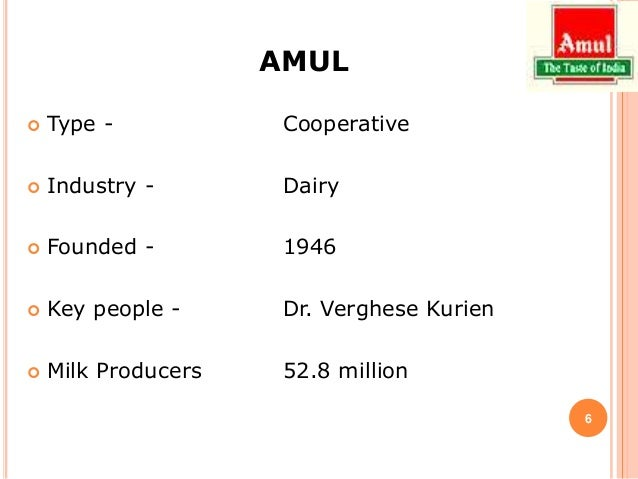 amul industry A case study of amul co-operative in india in relation to organizational design and operational efficiency quality is very important for any food industry.