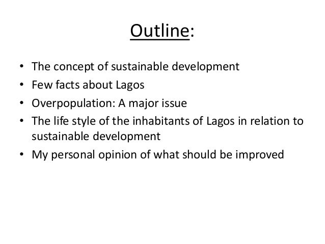 ie business school application essay question g by olarenwaju wilton waddell 2 outline • the concept of sustainable development