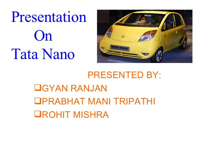marketing segmentation of tata nano in Tata nano segmentation consumers for tata nano renault kwid etc which are generally priced in the range of 2segment positioning segment acid test marketing.