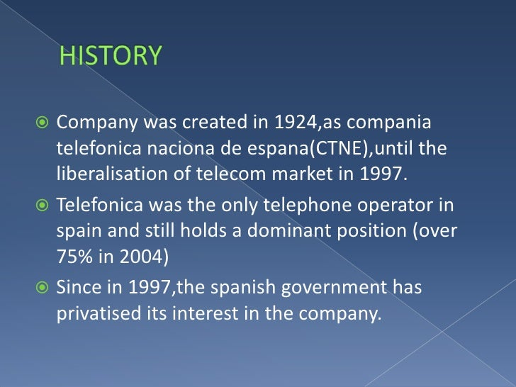 an overview of the telefonica spanish telephone operator Operator solutions stay competitive in the new  overview thoughtfully designed, bria 5 is a  english, french, spanish, portuguese, italian.