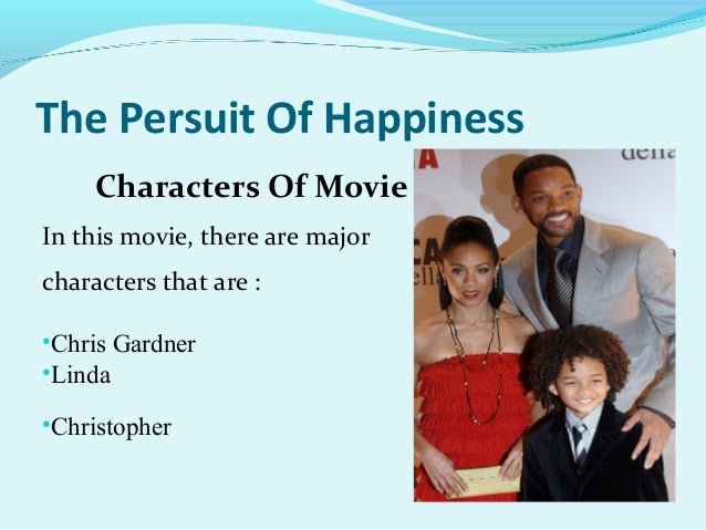 "conclusion for pursuit of happiness The pursuit of happiness jun xi zhou devry university the pursuit of happiness i would like to comment on a movie called ""the pursuit of happiness"" it is."