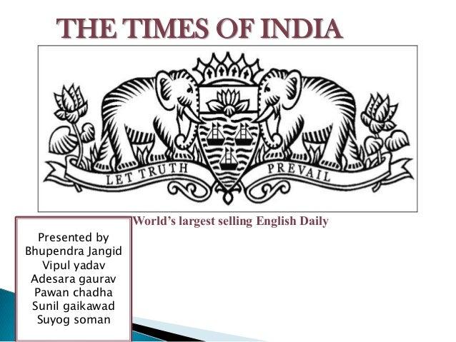 THE TIMES OF INDIA  World's largest selling English Daily Presented by Bhupendra Jangid Vipul yadav Adesara gaurav Pawan c...