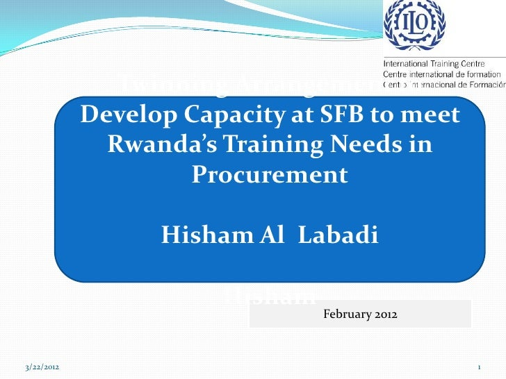 Twinning Arrangement to            Develop Capacity at SFB to meet              Rwanda's Training Needs in                ...