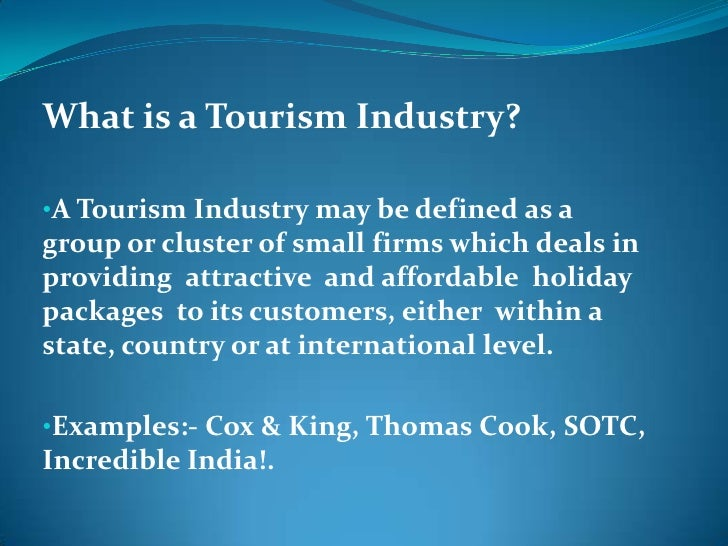 History Of Travel And Tourism Industry In India