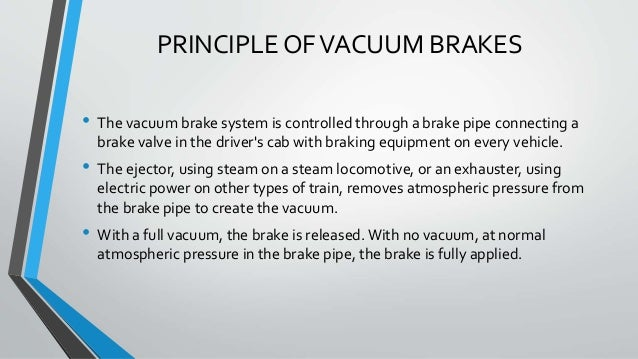 Vacuum Braking System