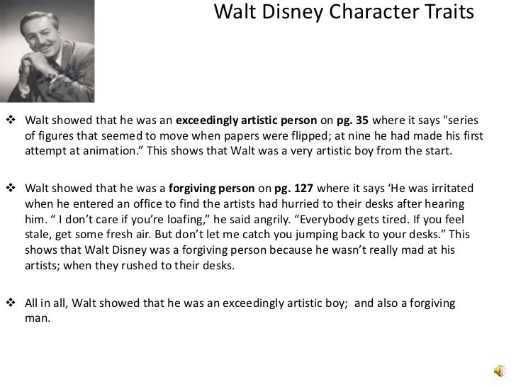 the life of walt disney essay Walt disney essay examples 61 total results a biography of walt disney in the entertainment industry 437 words  a biography of the life and impact of walt disney 657 words 1 page the portrayal of the feminism in the modern movies 635 words 1 page a personal description of walt disney 1,347 words.