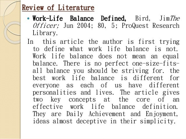 work life balance review of literature Literature review on work life balance - dissertations, essays & research papers of highest quality allow us to take care of your bachelor or master thesis why worry about the dissertation.