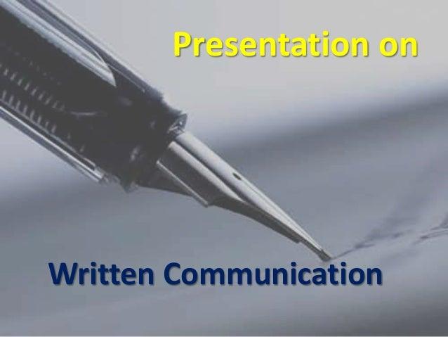 Presentation on written communication