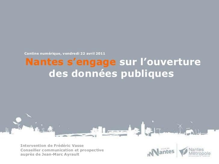 Intervention de Frédéric Vasse Conseiller communication et prospective  auprès de Jean-Marc Ayrault  Nantes s'engage  sur...