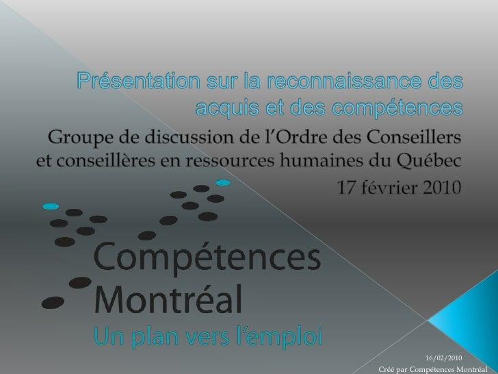 Présentation sur la reconnaissance des acquis et des compétences<br />Groupe de discussion de l'Ordre des Conseillers et c...