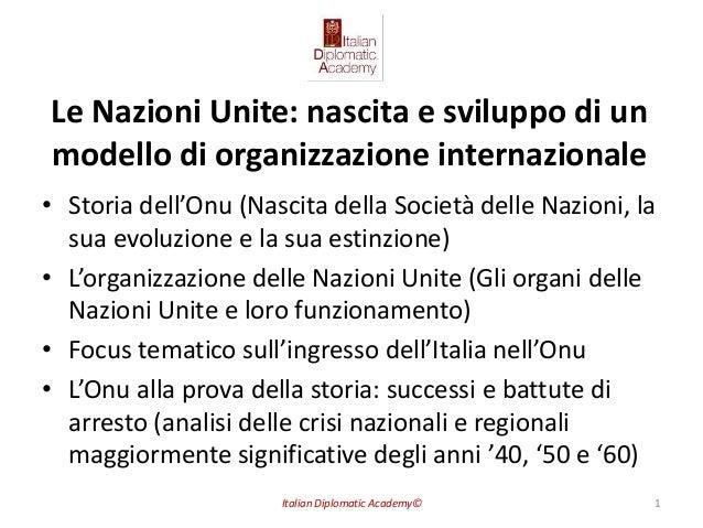 Le Nazioni Unite: nascita e sviluppo di un modello di organizzazione internazionale • Storia dell'Onu (Nascita della Socie...
