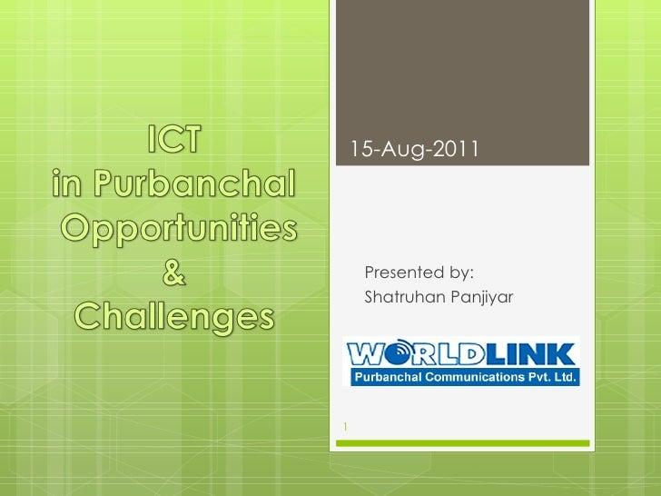 15-Aug-2011     Presented by:     Shatruhan Panjiyar1