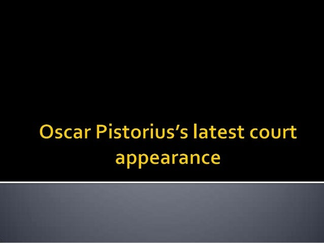 Oscar Pistorius's latest court appearance in pictures.