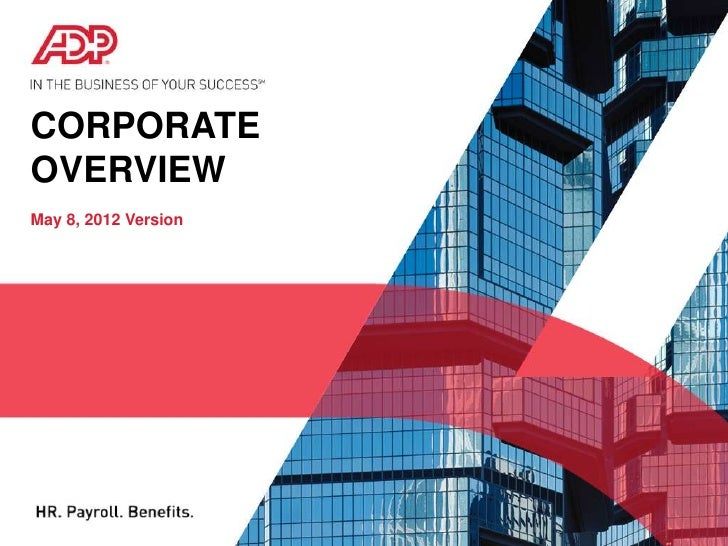 Presentation Overview Adp Corporate Overview With Notes