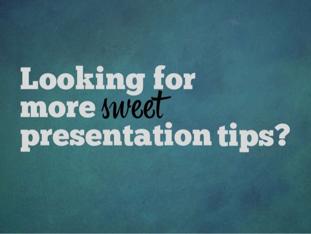 Looking for more presentation tips?