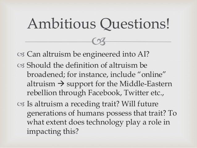 altruism essay 3 Heather brennan (jun 3, 2013) the selfish gene theory and altruism retrieved  sep 01, 2018 from explorablecom: .