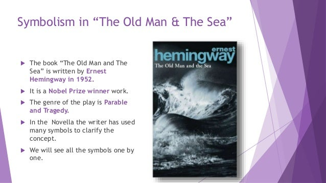 Symbolism In The Old Man The Sea