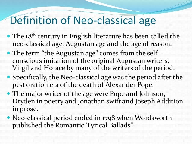 a history of the neoclassical period the age of reason and the enlightenment Neoclassical art (fl1770-1830): definition, characteristics, history: championed   and reason were entirely in keeping with the european age of enlightenment   for examples of interior design in france during the neoclassical period, see:.
