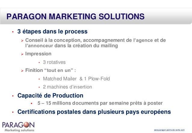 PARAGON MARKETING SOLUTIONS •  3 étapes dans le process   Conseil à la conception, accompagnement de l'agence et de l'ann...
