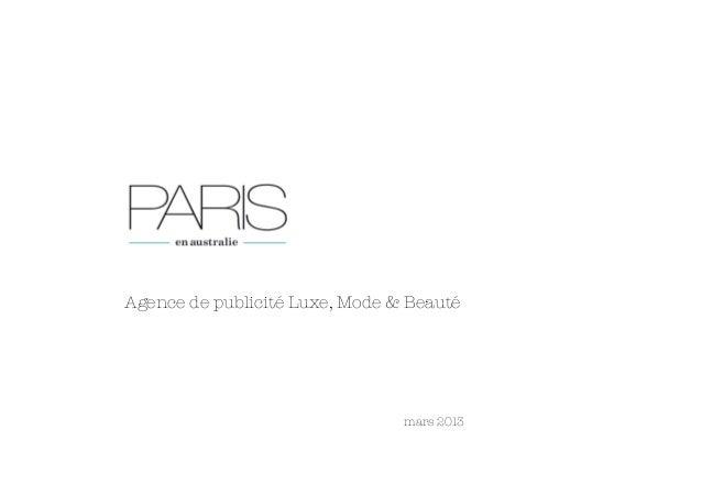 Agence de publicité Luxe, Mode & Beauté                          mars 2013