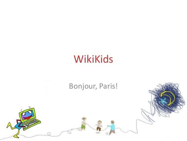 WikiKids Bonjour, Paris!