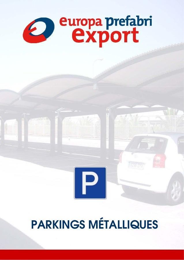 PARKINGS MÉTALLIQUES
