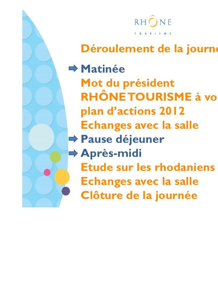 Rhone Tourisme - Presentation partenaires du 15 novembre Slide 2