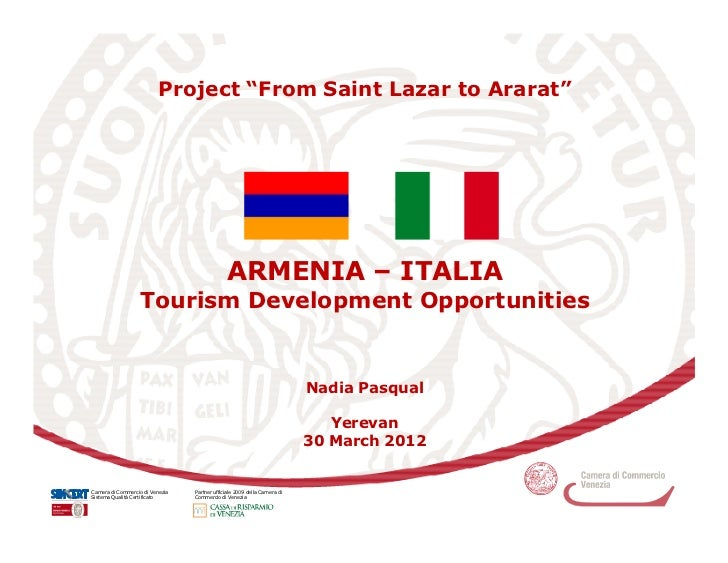 "Project ""From Saint Lazar to Ararat""                                              ARMENIA – ITALIA                  Touris..."