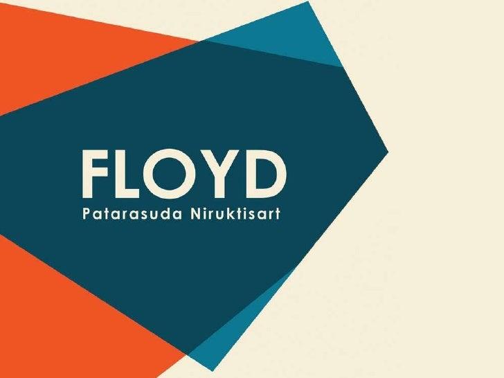 ABOUTDesigner. Traveler.Learner. Experiencer.Name      Patarasuda Floyd NiruktisartBirthday 20 August 1989Address 890/311 ...