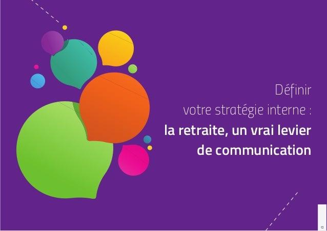1 Définir votre stratégie interne : la retraite, un vrai levier de communication Ω