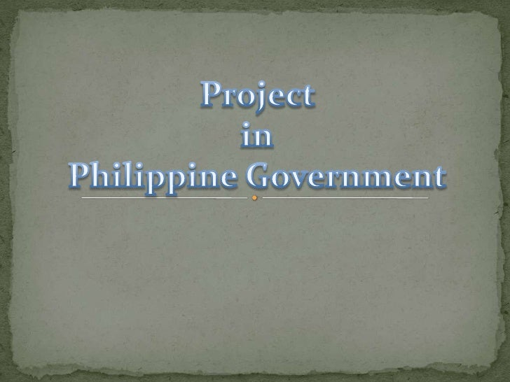 Project <br />in<br />Philippine Government<br />