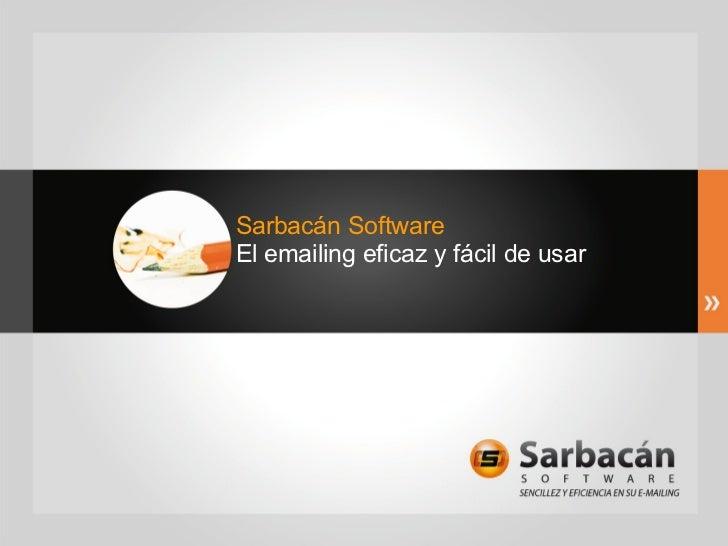 Sarbacán Software El emailing eficaz y fácil de usar