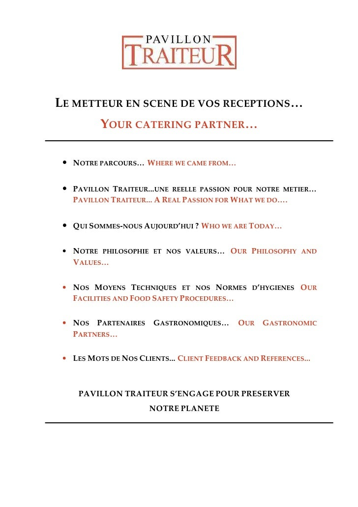 LE METTEUR EN SCENE DE VOS RECEPTIONS…           YOUR CATERING PARTNER…   • NOTRE PARCOURS… WHERE WE CAME FROM…   • PAVILL...