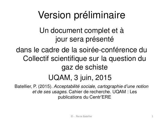 Version préliminaire Un document complet et à jour sera présenté dans le cadre de la soirée-conférence du Collectif scient...