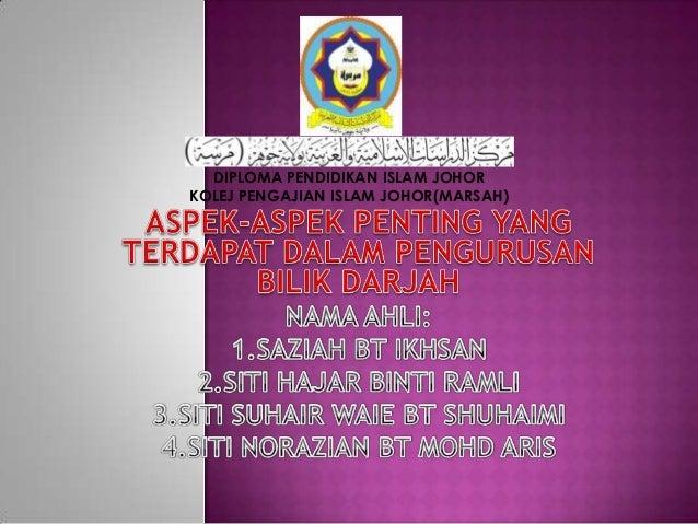 DIPLOMA PENDIDIKAN ISLAM JOHORKOLEJ PENGAJIAN ISLAM JOHOR(MARSAH)