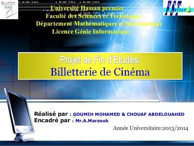 LOGO Année Universitaire:2013/2014 Réalisé par : GOUMIH MOHAMED & CHOUAF ABDELOUAHED Encadré par : Mr.A.Marzouk Université...