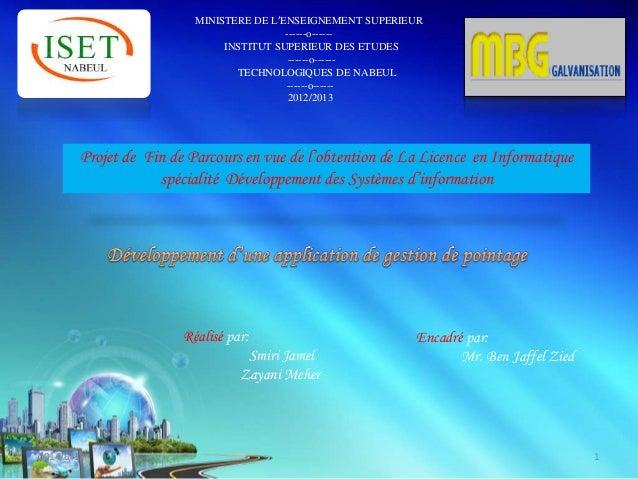 MINISTERE DE L'ENSEIGNEMENT SUPERIEUR ------o------ INSTITUT SUPERIEUR DES ETUDES ------o------ TECHNOLOGIQUES DE NABEUL -...