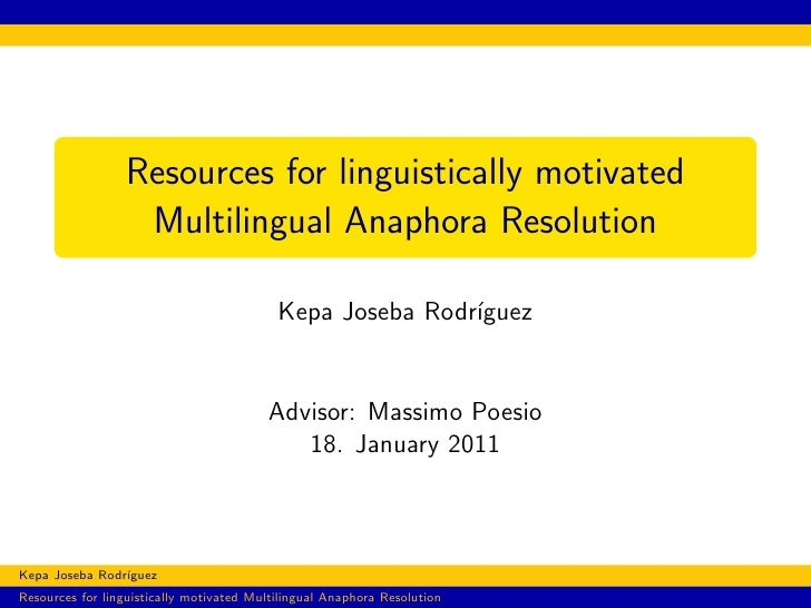 Resources for linguistically motivated                  Multilingual Anaphora Resolution                                  ...
