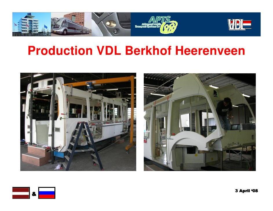 Production VDL Berkhof Heerenveen                                    3 April '08 &
